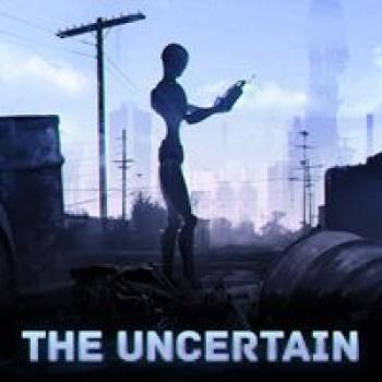 The Uncertain: Episode 1. The Last quiet day