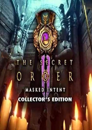 The Secret Order 2 Masked Intent