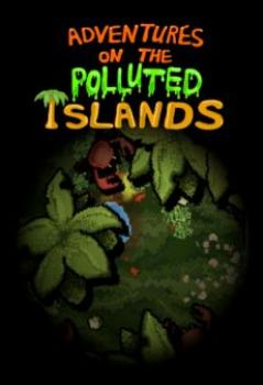 Adventures On The Polluted Islands