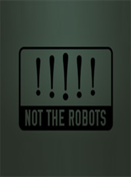 Not the robots
